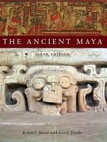 The Ancient Maya PDF