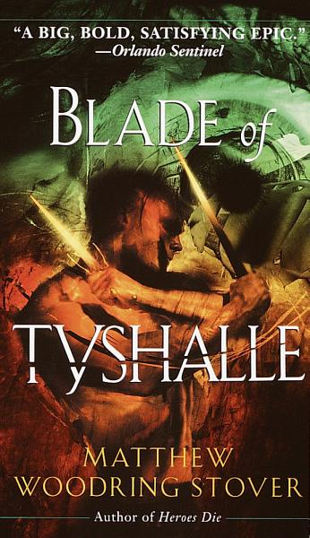 Download Blade of Tyshalle Book
