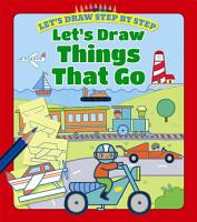 Let s Draw Things That Go PDF