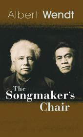 The Songmaker�s Chair
