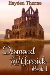 Desmond and Garrick: Book 1