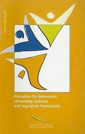 Education for Democratic Citizenship: Policies and Regulatory Frameworks