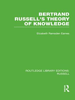 Bertrand Russell s Theory of Knowledge PDF