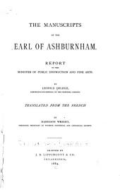 The Manuscripts of the Earl of Ashburnham: Report to the Minister of Public Instruction and Fine Arts