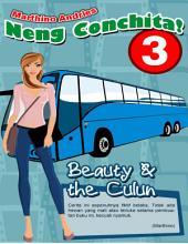 Neng Conchita! (3): Beauty & The Culun