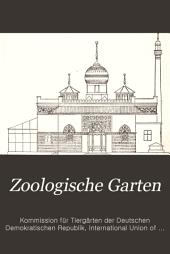 Zoologische Garten: Zeitschrift für die gesamte Tiergärtnerei, Band 36