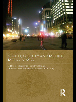 Youth  Society and Mobile Media in Asia
