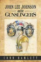 John Lee Johnson and the Gunslingers PDF