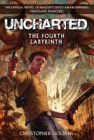 Uncharted  The Fourth Labyrinth PDF