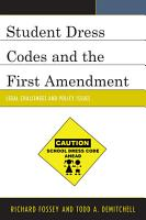Student Dress Codes and the First Amendment PDF