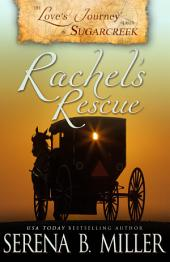 Love's Journey in Sugarcreek: Rachel's Rescue