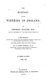 The History of the Worthies of England: Volume 3
