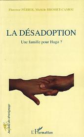 La désadoption: Une famille pour Hugo ?