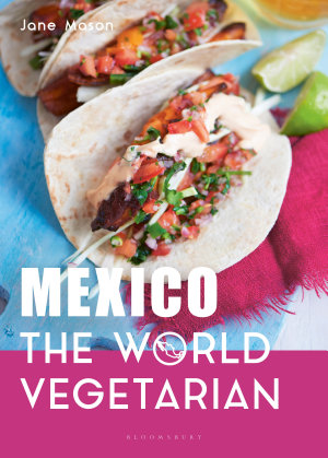 Mexico  The World Vegetarian