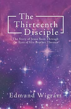The Thirteenth Disciple PDF