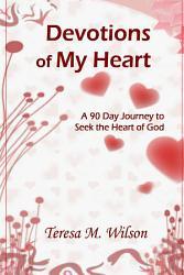 Devotions Of My Heart Book PDF