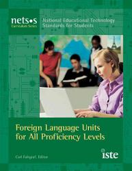 Foreign Language Units For All Proficiency Levels Book PDF