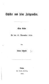 Schiller und seine Zeitgenossen. Eine Gabe für den 10 Nov. 1859