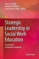 Strategic Leadership in Social Work Education PDF