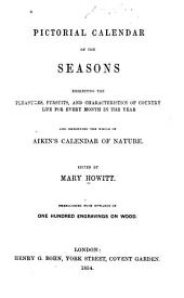 Pictorial calendar of the seasons, ...