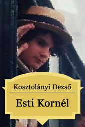 Esti Kornél