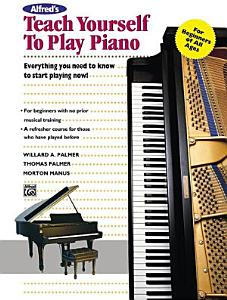 Alfred s Teach Yourself to Play Piano Book