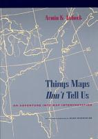 Things Maps Don t Tell Us PDF