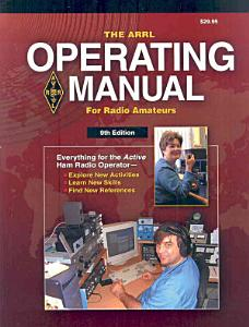 The ARRL Operating Manual for Radio Amateurs Book
