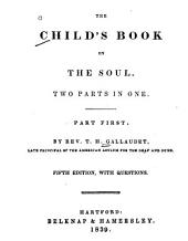The Child's Book on the Soul: Two Parts in One