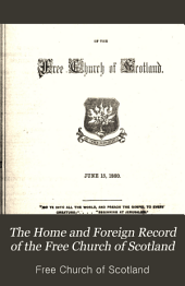 The Home and Foreign Record of the Free Church of Scotland