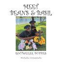 Meet Beans and Basil