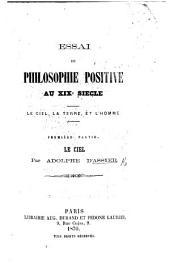 Essai de philosophie positive au XIXe siècle. pt. 1. Le ciel