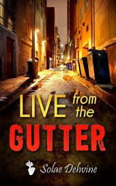 Live From The Gutter: African American Urban Fiction