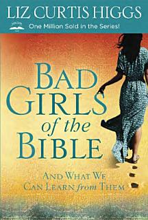 Bad Girls of the Bible Book