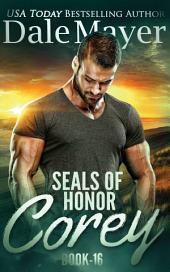 SEALs of Honor: Corey: SEALs of Honor