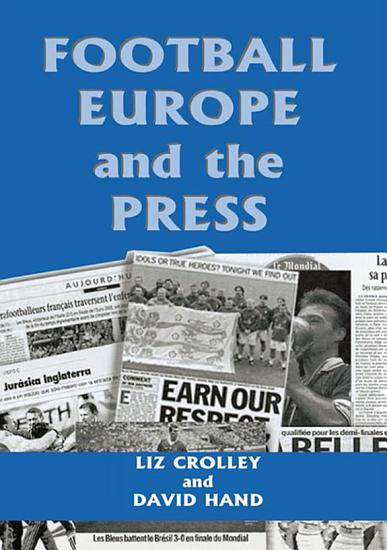 Football  Europe and the Press PDF