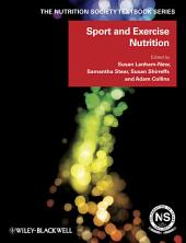 Sport and Exercise Nutrition