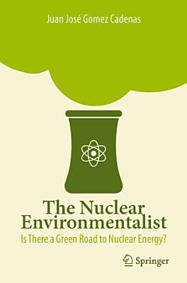 The Nuclear Environmentalist