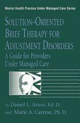 Solution Oriented Brief Therapy For Adjustment Disorders A Guide Book PDF