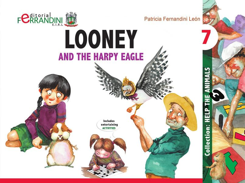 Download Looney and the harpy eagle Book
