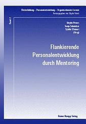 Flankierende Personalentwicklung durch Mentoring: Band 1