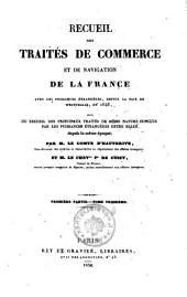Recueil des traites de commerce et de navigation de la France avec les puissances etrangeres depuis la paix de Westphalie en 1648: Volume3