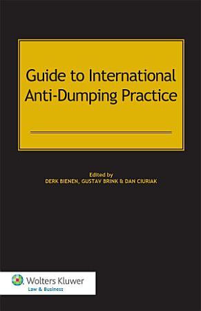 Guide to International Anti Dumping Practice PDF