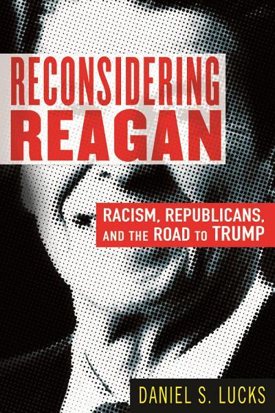 Download Reconsidering Reagan Book