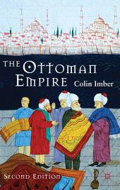 The Ottoman Empire, 1300-1650: The Structure of Power, Edition 2
