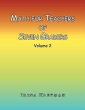 Math for Teachers of Seven Graders: Volume 2