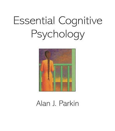 Essential Cognitive Psychology PDF