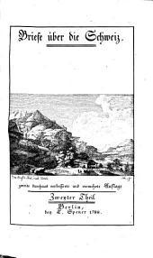 Briefe über die Schweiz: Band 2