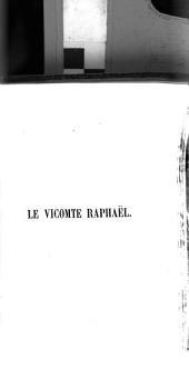 Le Vicomte Raphaël: Volume5