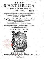 Della Rhetorica di Giason Denores libri tre...